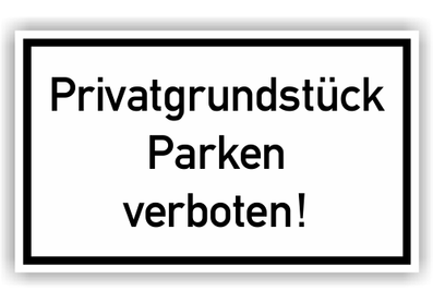 hinweisschild privatgrundst ck parken verboten. Black Bedroom Furniture Sets. Home Design Ideas