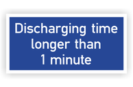 Textschilder rechteckig Gebotsschilder - Discharging time longer than 1 minute
