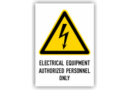 Warnschilder mit Texten in englischer Sprache Warnschilder - Electrical Equipment Authorized Personnel Only Typ1
