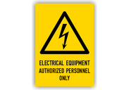 Warnschilder mit Texten in englischer Sprache Warnschilder - Electrical Equipment Authorized Personnel Only Typ2